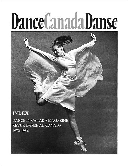 Index to Dance in / Danse au Canada Magazine