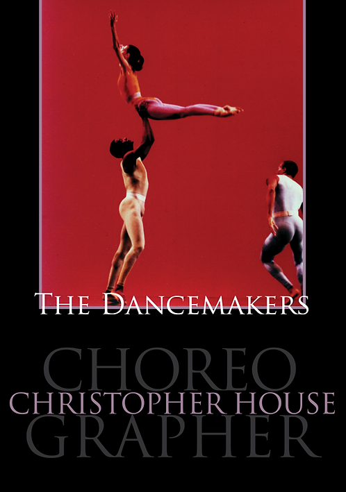 The Dancemakers - Christopher House