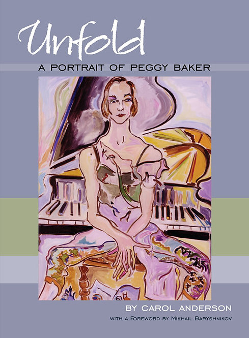 Unfold: A Portrait of Peggy Baker