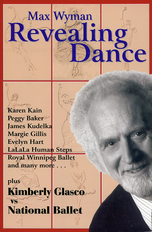 Max Wyman Revealing Dance - Selected Writings, 1970's-2001