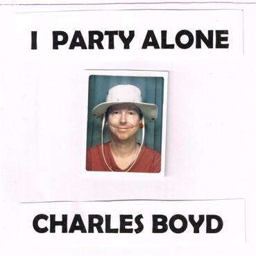 CharlesBoyd-IPartyAlone.jpg
