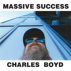 COVER-CharlesBoyd-MassiveSuccess.jpg