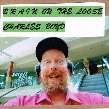 CharlesBoyd-BrainontheLoose.jpg
