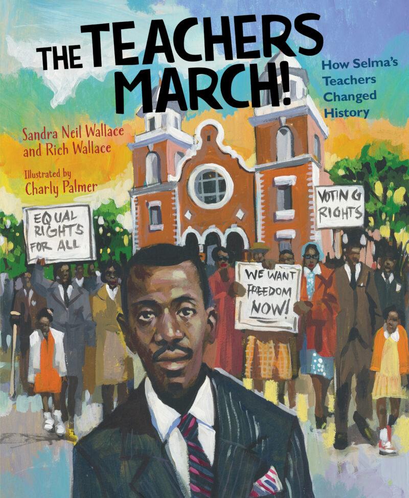 The Teachers March How Selma's Teachers