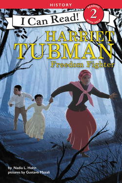 Harriett Tubman Freedom Fighter