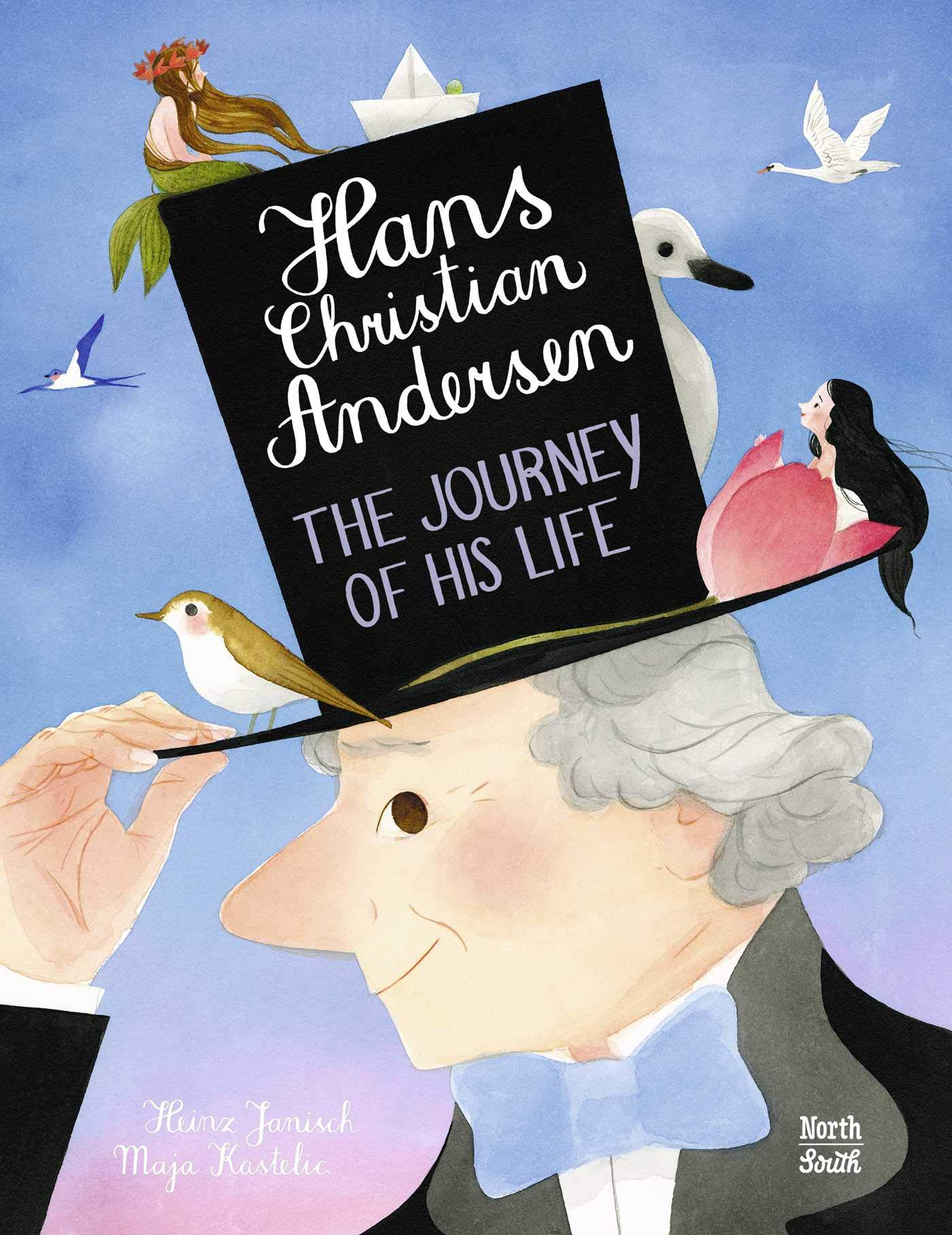Hans Christian Anderson THe Journey of H