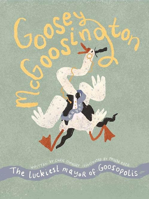 Goosey McGoosington (Hardback)