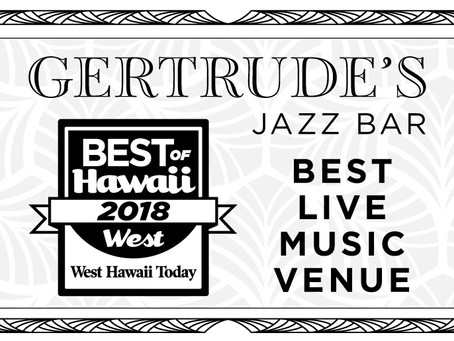 Gertrude's Wins Best of Hawaii West Award for Best Live Music Venue!