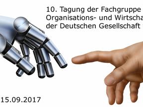 10. Tagung der Fachgruppe Arbeits-, Organisations- und Wirtschaftspsychologie der Deutschen Gesellsc