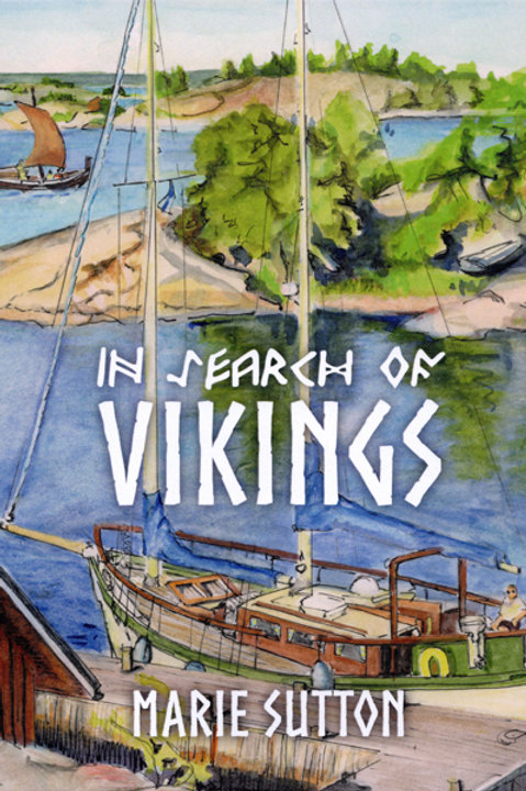 """Marie Sutton """"In Search of Vikings"""""""