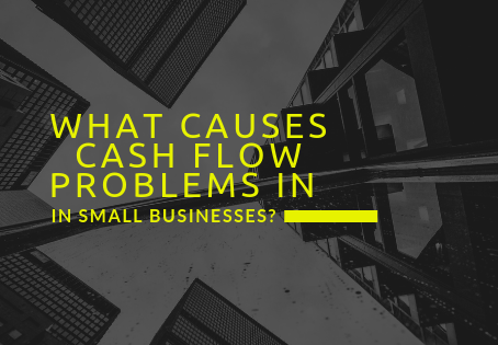What Causes Cash Flow Problems in Small Businesses?