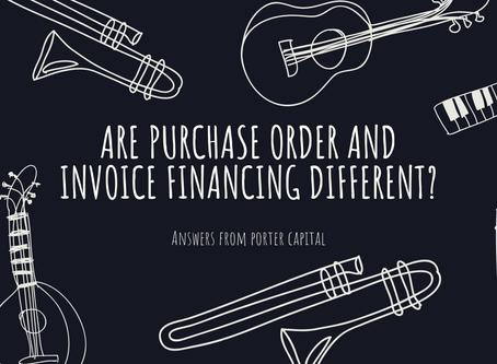 Are Purchase Order and Invoice Financing Different?