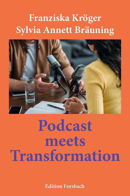 "Buch ""Podcast meets Transformation"""