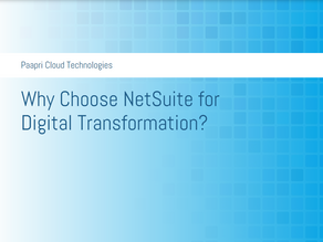 Why Choose NetSuite for Digital Transformation?