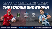 Dettol Premiership Rugby - The Stadium Showdown                    滴露超級欖球聯賽 — 大球場對抗賽