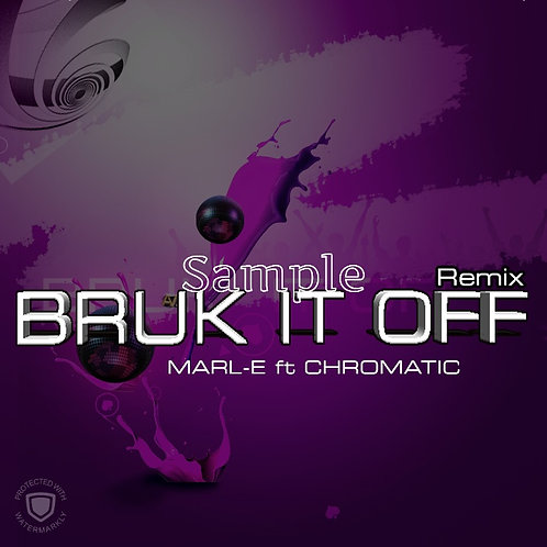 Marl-E ft Chromatic - bruk it off Remix