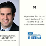 40 under 40 Michael Ambrosi, ARCTRUST