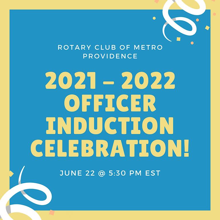 2021 - 2022 Officer Installation Ceremony