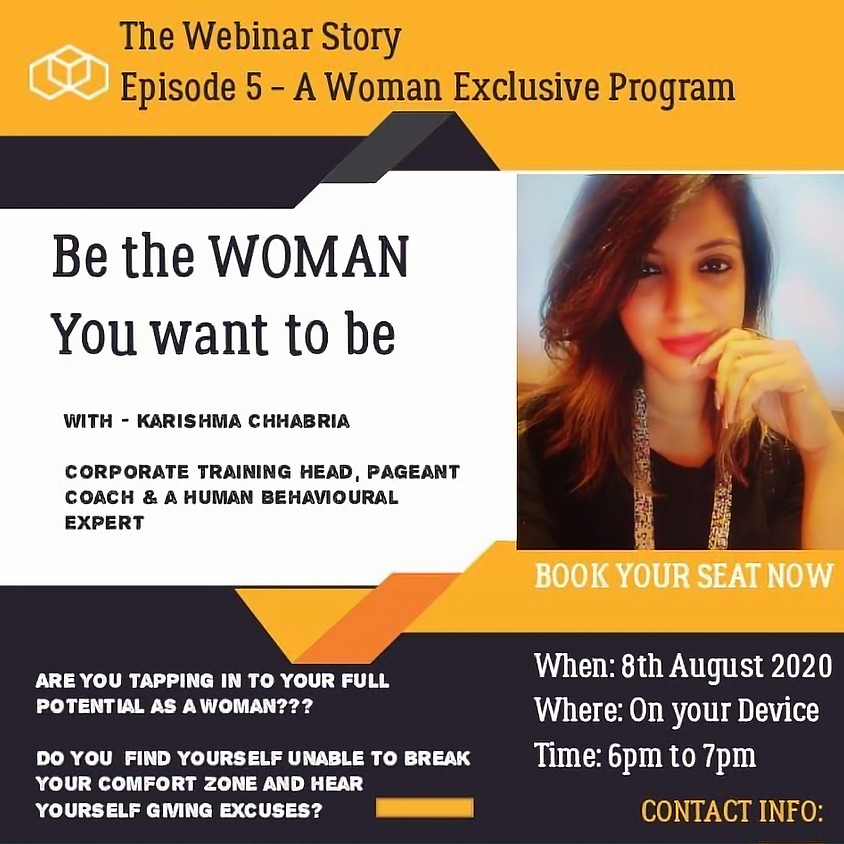 Be The Woman You Want To Be- Paid Webinar