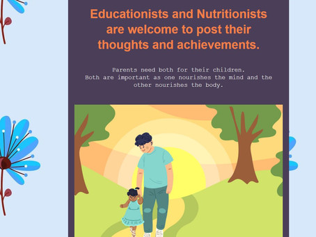 Educationists and Nutritionists are welcome!