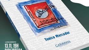 Publicitário e escritor, Tonico Mercador lança mais dois livros