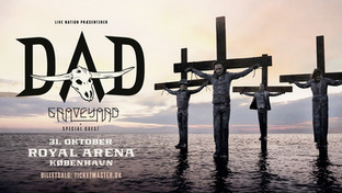 D-A-D [support: Graveyard + special guest] / Royal Arena