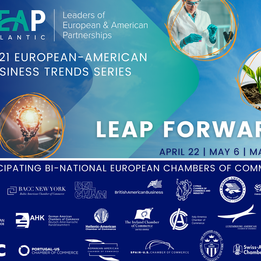 LEAP FORWARD - The 2021 European-American Business Trends Series