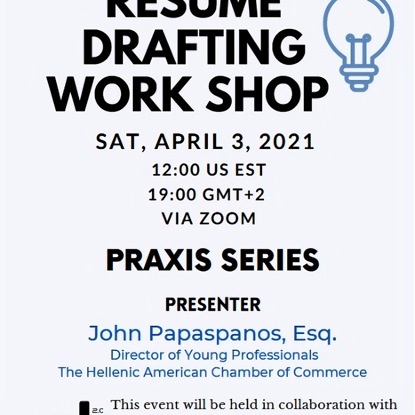 Praxis Series - Resume Drafting Workshop