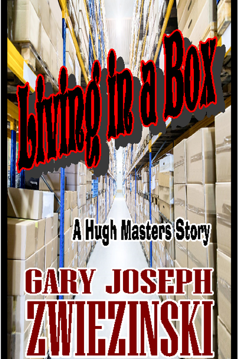 Living in a Box  - A Hugh Masters Story