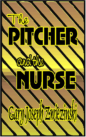 The Pitcher and the Nurse