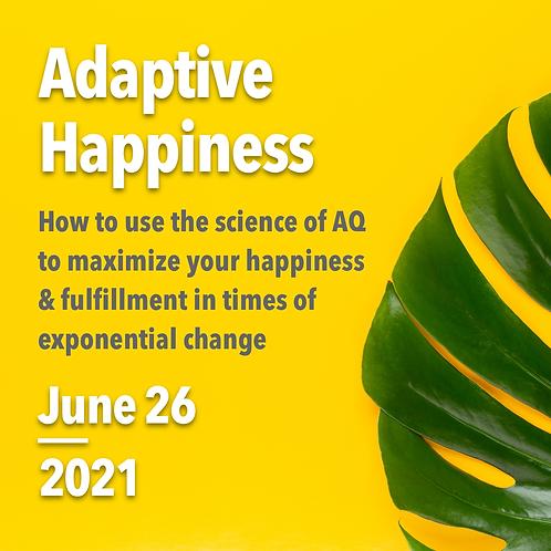 Adaptive Happiness