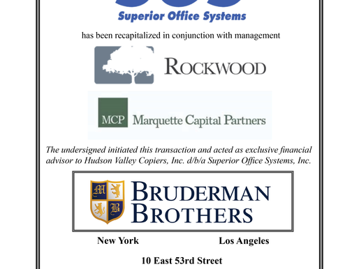 Bruderman Brothers Advises Superior Office Systems on Recapitalization with Rockwood Equity Partners
