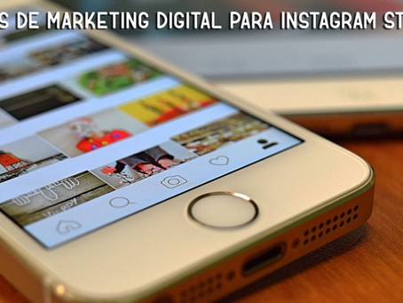 7 dicas de marketing digital para Instagram Stories