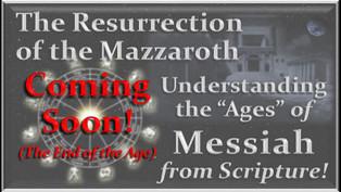 The Mazzaroth Resurrected