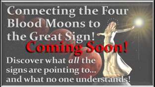 Four Blood Moons & A Great Sign