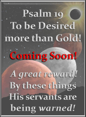 Psalm 19, To be Desired more than Gold!