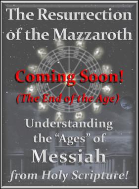 The Resurrection of the Mazzaroth