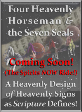 The Four Heavenly Horseman and the Seven Seals