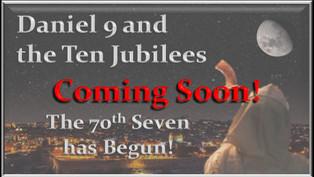 Daniel 9 and the Ten Jubilees