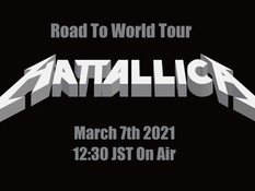 2021.03.07 |【観覧+配信】Road to World Tour HATTALLICA World Streaming Live~Tribute to Metallica~