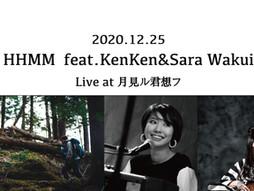 2020.12.25 |【観覧+配信】HHMM feat.KenKen&Sara Wakui | RENEW TEST