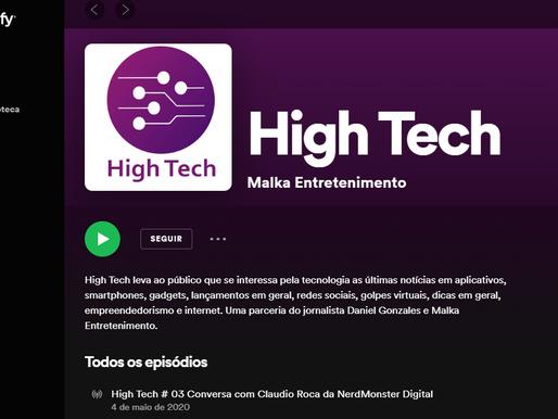 High Tech ganha podcast semanal de entrevistas; siga nas principais plataformas de streaming