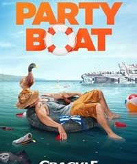 Party Boat airs today on Sony Pictures streaming network CRACKLE