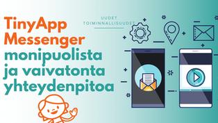 TinyApp - monipuolista dokumentointia ja vaivatonta yhteydenpitoa