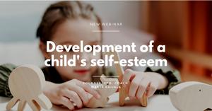 Development of a child's self-esteem
