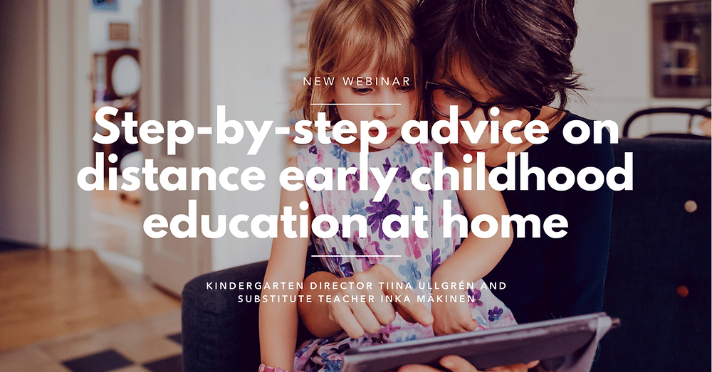 Webinar Step-by-step advice on distance early childhood education at home