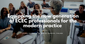 Equipping the new generation of ECEC professionals for the modern practice with Laurea UAS