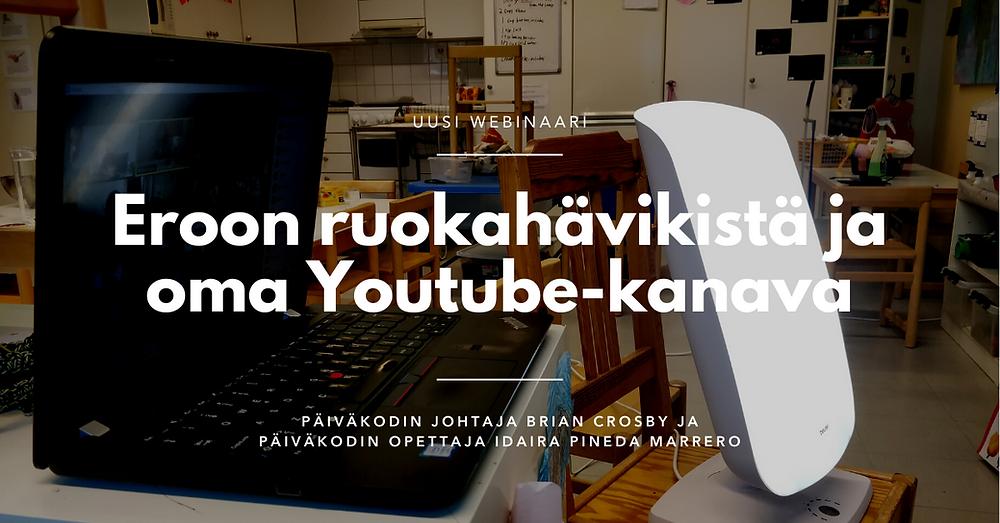 Eroon ruokahävikistä ja oma Youtube-kanava - päiväkoti Albatrossin keinot vanhempien tukemiseen