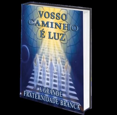 VOSSO CAMINHO É LUZ - Audiolivro