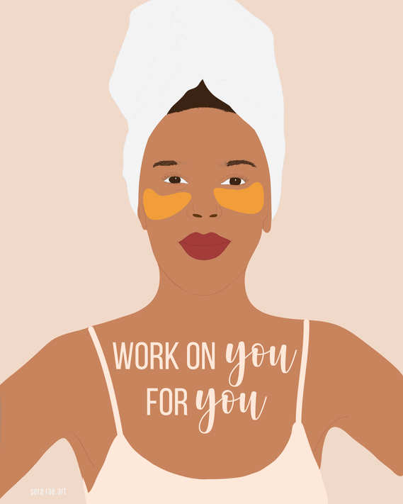 work on you for you